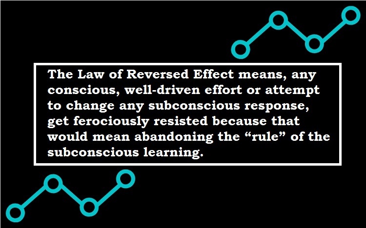 The law of reverse effect