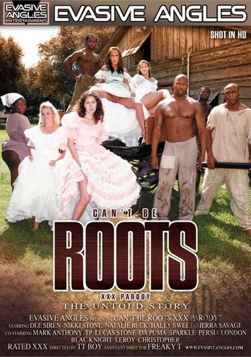 Can t be roots xxx parody